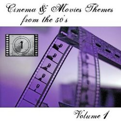 Cinema & Movies Themes from the 50's - Volume 1