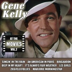 Gene Kelly: At the Movies, Vol. 2