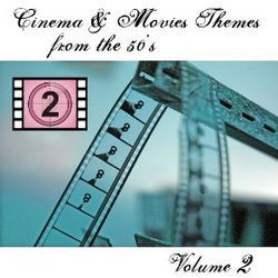 Cinema & Movies Themes from the 50's - Volume 2