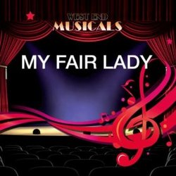 West End Musicals: My Fair Lady