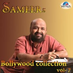 Sameer's Bollywood Collection: Volume 7