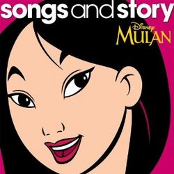 Mulan: Songs and Story