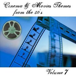 Cinema & Movies Themes from the 50's - Volume 7