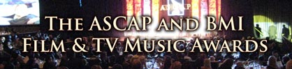[Article - 2009 ASCAP and BMI Film & TV Music Awards]