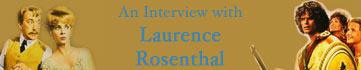 [Interview - Laurence Rosenthal]