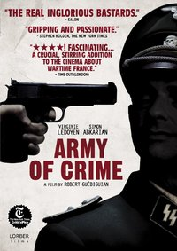 The Army of Crime (L'armee du crime)