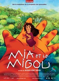 Mia and the Migoo (Mia et le Migou)