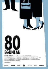 80 Egunean (For 80 Days)