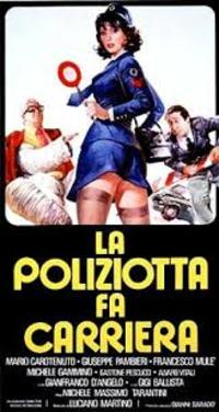 The Cop Makes Career (La Poliziotta Fa Carriera)