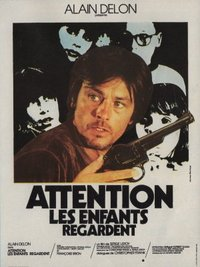 Attention, les enfants regardent (Attention, the Kids are Watching)