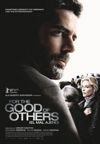 For the Good of Others (El mal ajeno)