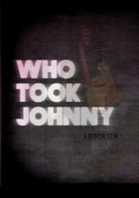 Who Took Johnny