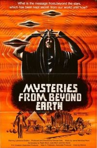Mysteries from Beyond Earth