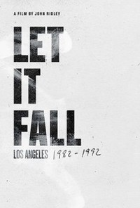 Let It Fall: L.A. 1982-1992