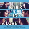 Stuck in Love - Original Score