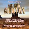 The Big Country - Complete & Remastered Original Score