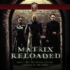 The Matrix Reloaded - Expanded & Remastered