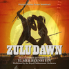Zulu Dawn - Remastered>