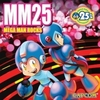 MM25: Mega Man Rocks>