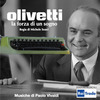 Olivetti: la forza di un sogno - Close Your Mind (Single)