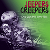 Jeepers Creepers: Great Songs from Horror Films - Remastered>