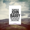 The Music of John Barry: The Definitive Collection>