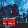 Psycho II - Expanded>