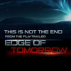 Edge of Tomorrow: This Is Not the End (Trailer)