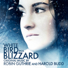 White Bird in a Blizzard - Original Score>