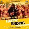 Happy Ending: Paaji Tussi Such A Pussy Cat (Single)>