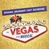 Honeymoon in Vegas - Original Broadway Cast