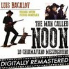 The Man Called Noon (Lo chiamavano mezzogiorno) - Remastered>