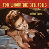 For Whom the Bell Tolls>