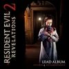 Resident Evil: Revelations 2 - Lead Album, Episode 4 Metamorphosis>