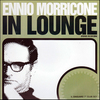 Ennio Morricone: In Lounge>