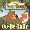 Robin Hood: Oo-De-Lally (Single)