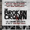 The Broken Crown (La corona spezzata)