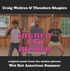 Wet Hot American Summer: Higher and Higher>