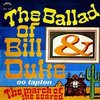 La pazienza ha un limite... noi no!: The Ballad of Bill & Duke / The March of the Scared