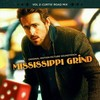 Mississippi Grind: Vol. 2 - Curtis' Road Mix