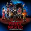 Puppet Master: The Music Collection>
