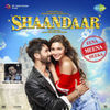Shaandaar: Eena Meena Deeka (Single)