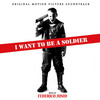 I Want to Be a Soldier