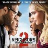 Neighbors 2 - Sorority Rising: Black Skinhead / Party in My Pants