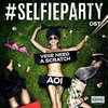 Selfieparty: Vege Need a Scratch (Single)