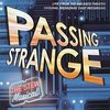 Passing Strange - Original Broadway Cast