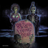 The Return of the Living Dead - Vinyl Edition