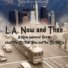L.A. Now and Then - Original Cast