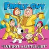 Family Guy: I've Got a Little List (Single)