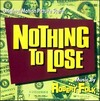 Nothing to Lose>